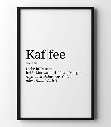 Papierschmiede Definition: Kaffee | DIN A4 | Poster mit Worterklärungen wie im Duden für Deine Wanddeko | Kunstdruck für den Bilderrahmen