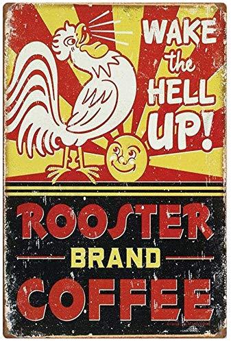 Partydekorationen 8''x12 '' - Wake The Hell Up! Hahn Markenkaffee, Blechschild Vintage Lustige Kreatur Eisenmalerei Metallplatte Neuheit